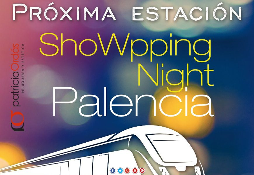 showpping-night-palencia-2017-870x600